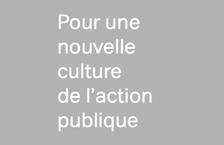 Pour une nouvelle culture de l'action publique